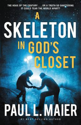 A Skeleton in God's Closet - Maier, Paul L.