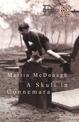 """""""A Skull in Connemara"""" - McDonagh, Martin"""