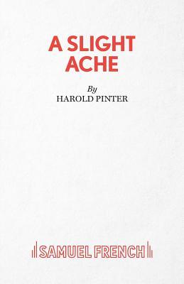 A Slight Ache - Pinter, Harold