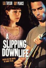 A Slipping-Down Life - Toni Kalem