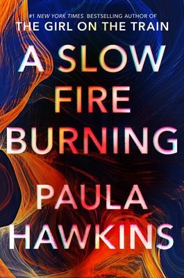 A Slow Fire Burning - Hawkins, Paula
