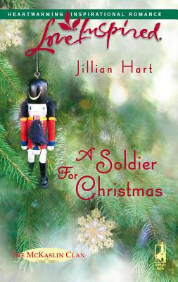 A Soldier for Christmas - Hart, Jillian