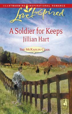 A Soldier for Keeps - Hart, Jillian