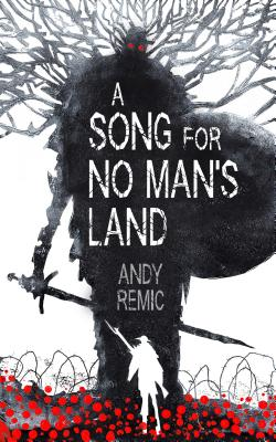 A Song for No Man's Land - Remic, Andy