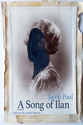 A Song of Ilan: a novel (color edition) - Martin, Sarah, and Paul, Jacob
