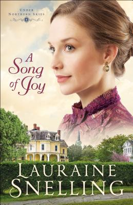 A Song of Joy - Snelling, Lauraine