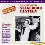 A Songs that Won the War, Vol. 7: Salute to the Stagedoor Canteen