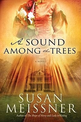 A Sound Among the Trees - Meissner, Susan
