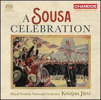 A Sousa Celebration - Aleksei Kiseliov (cello); Christopher Hart (cornet); Janet Richardson (piccolo); Simon Lowdon (xylophone);...