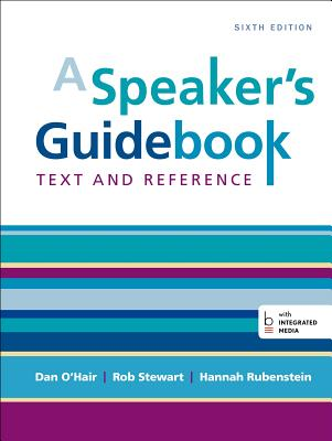A Speaker's Guidebook: Text and Reference - O'Hair, Dan