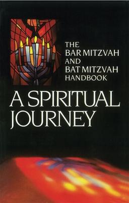 A Spiritual Journey: The Bar Mitzvah and Bat Mitzvah Handbook - Behrman House, and Rossel, Seymour, and Cutter, William, Rabbi (Editor)