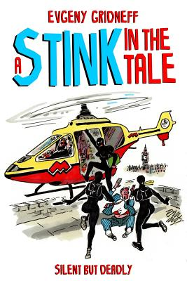 A Stink in the Tale - Gridneff, Evgeny