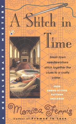 A Stitch in Time - Ferris, Monica