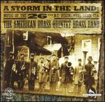 A Storm in the Land: Music of the 26th N.C. Regimental Band, CSA