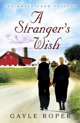 A Strangers Wish - Roper, Gayle