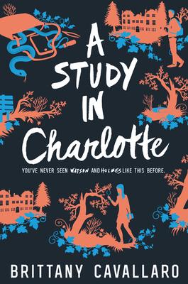 A Study in Charlotte - Cavallaro, Brittany