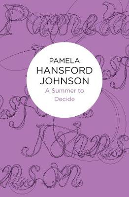 A Summer to Decide - Johnson, Pamela Hansford