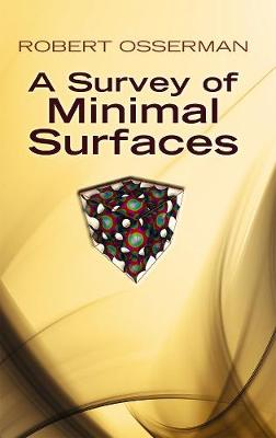 A Survey of Minimal Surfaces - Osserman, Robert