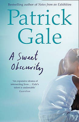 A Sweet Obscurity - Gale, Patrick
