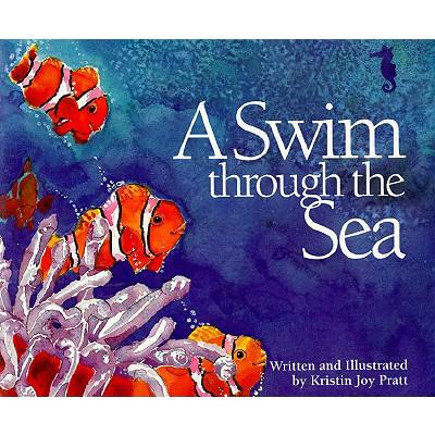 A Swim Through the Sea - Pratt-Serafini, Kristin Joy
