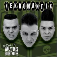 A Symphony of Wolf Tones and Ghost Notes - Nekromantix