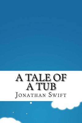 A Tale of a Tub - Swift, Jonathan