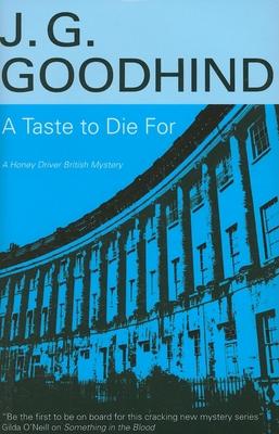 A Taste to Die for - Goodhind, J G