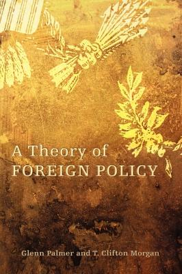 A Theory of Foreign Policy - Palmer, Glenn