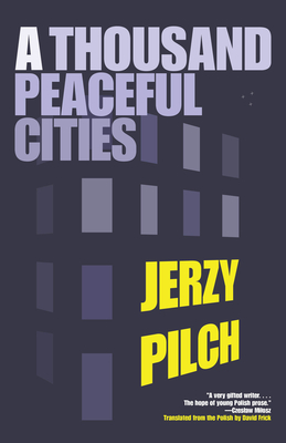 A Thousand Peaceful Cities - Pilch, Jerzy