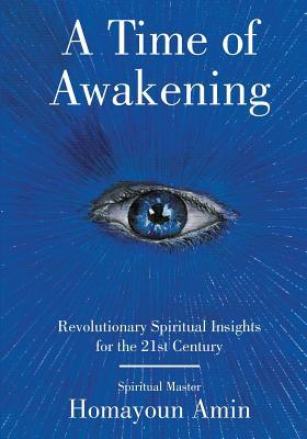 A Time of Awakening - Amin, Homayoun