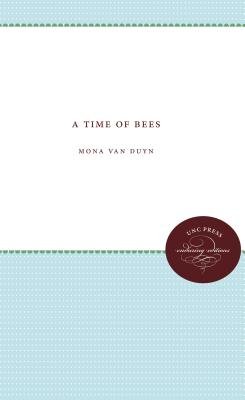 A Time of Bees - Van Duyn, Mona