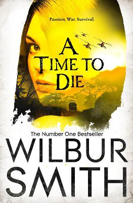 A Time to Die - Smith, Wilbur