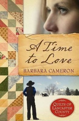 A Time to Love - Cameron, Barbara
