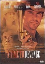 A Time to Revenge [Unrated]