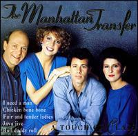 A Touch of Class - The Manhattan Transfer