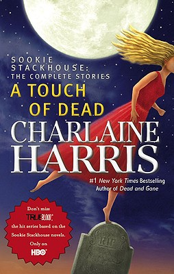 A Touch of Dead - Harris, Charlaine