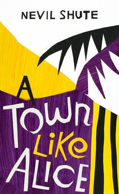 A Town Like Alice - Shute, Nevil