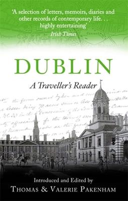 A Traveller's Companion to Dublin - Pakenham, Thomas, and Pakenham, Valerie