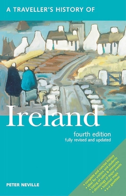A Traveller's History of Ireland - Neville, Peter, and Judd, Denis (Editor)