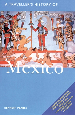 A Traveller's History of Mexico - Pearce, Kenneth, and Judd, Denis