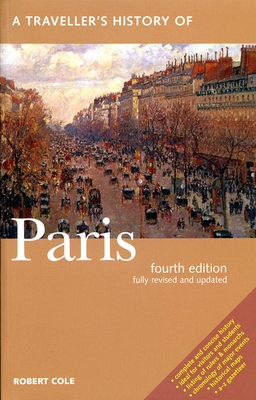 A Traveller's History of Paris - Cole, Robert, and Judd, Denis (Editor)