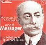 A Tribute to André Messager