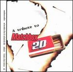 A Tribute to Matchbox Twenty