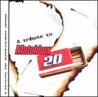 A Tribute to Matchbox Twenty - Various Artists