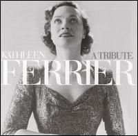 A Tribute - Bruno Walter (piano); David McCallum (violin); Frederick Stone (piano); John Newmark (piano); Kathleen Ferrier (contralto);...