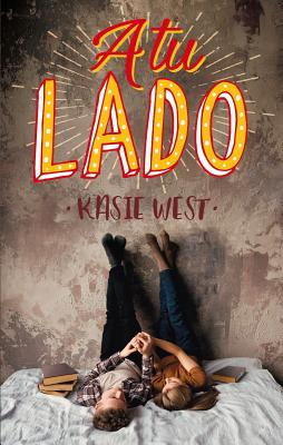 A Tu Lado - West, Kasie