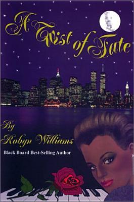 A Twist of Fate - Williams, Robyn
