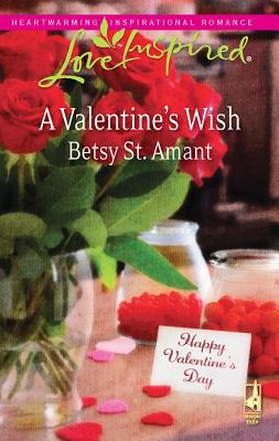 A Valentine's Wish - St Amant, Betsy