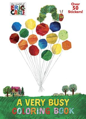 A Very Busy Coloring Book (the World of Eric Carle) - Miller, Mona