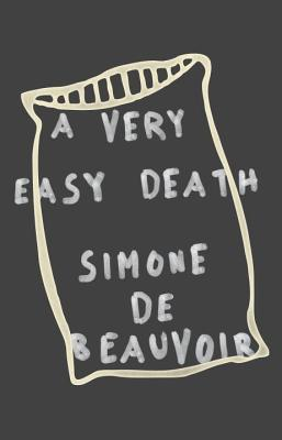 A Very Easy Death - De Beauvoir, Simone